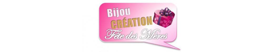bijou création idée cadeau fête des mères
