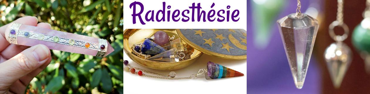 Radiesthésie - Pendules et Baguettes